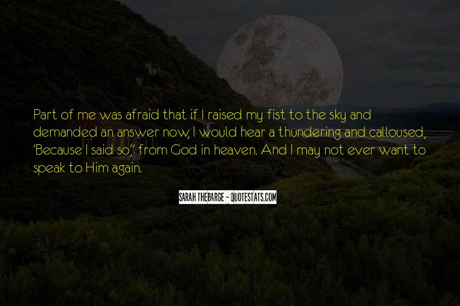 Quotes About Heaven And The Sky #1268577