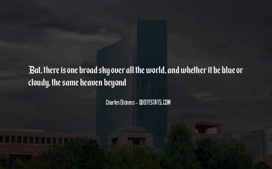Quotes About Heaven And The Sky #827782