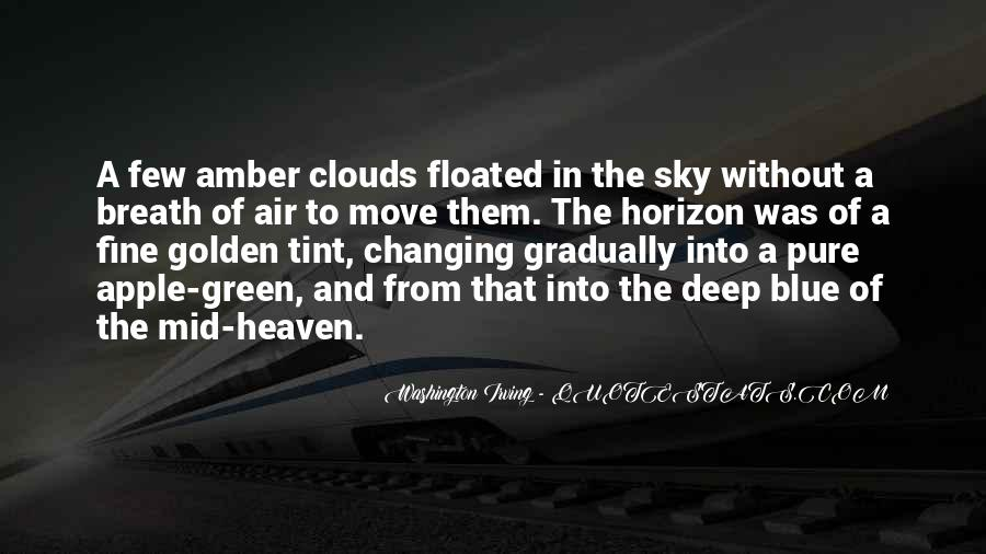 Quotes About Heaven And The Sky #904920