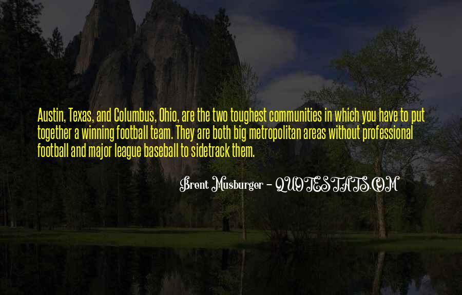Quotes About Columbus Ohio #1668470