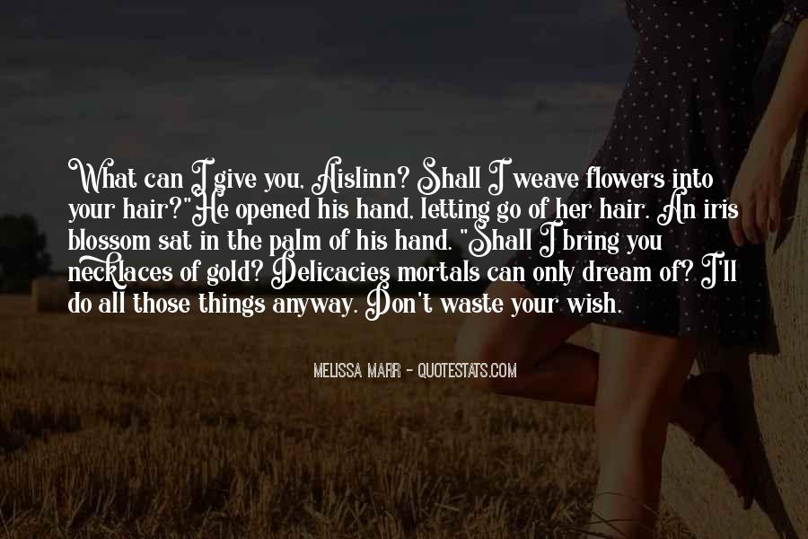 Quotes About Flowers In Her Hair #1184699