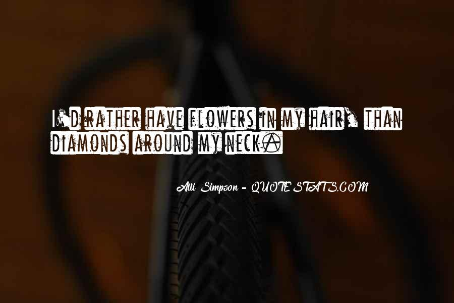 Quotes About Flowers In Her Hair #1344475