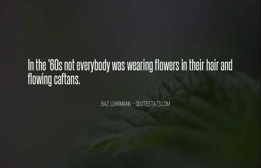 Quotes About Flowers In Her Hair #1481303
