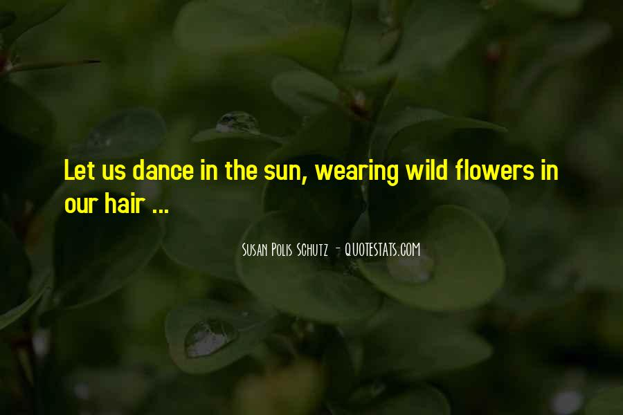 Quotes About Flowers In Her Hair #185222