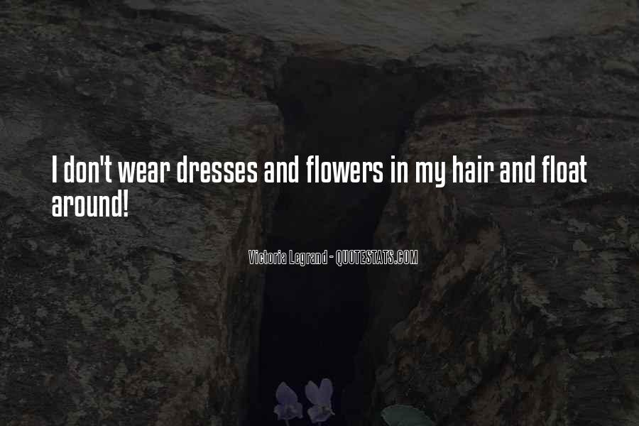 Quotes About Flowers In Her Hair #488159