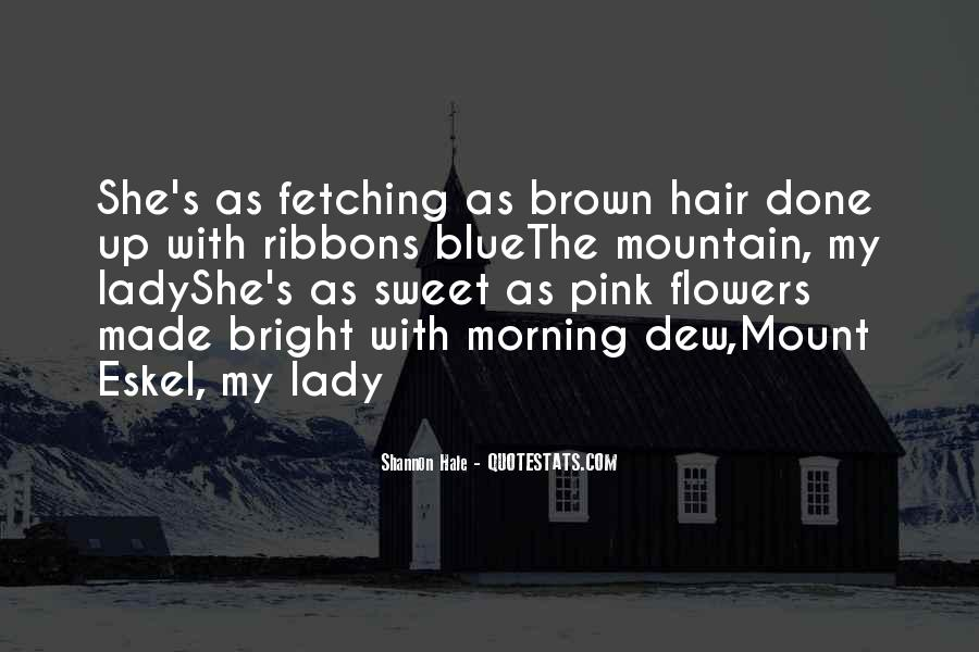 Quotes About Flowers In Her Hair #92165
