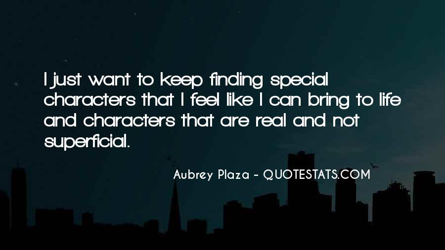 Quotes About Finding Your Special Someone #1588336