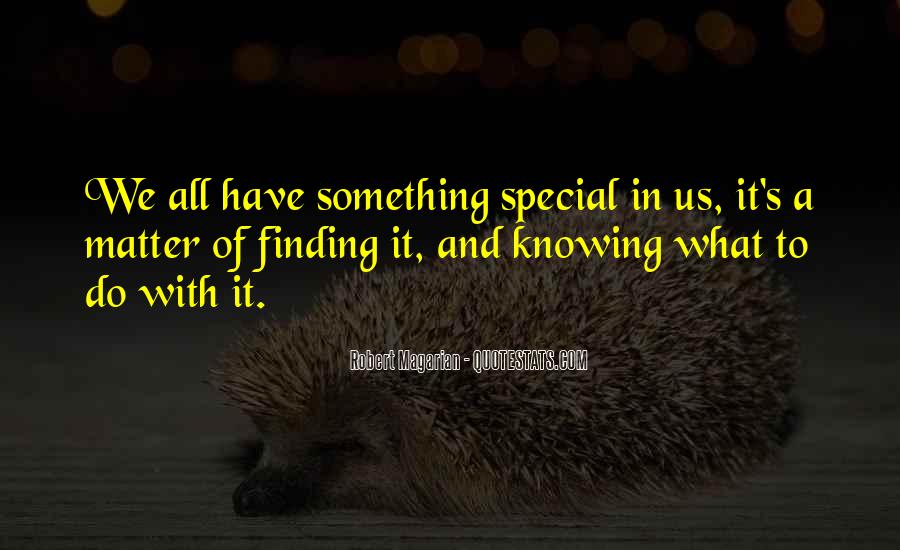 Quotes About Finding Your Special Someone #789061