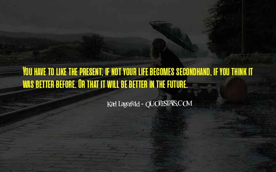 Quotes About Future Life #1843