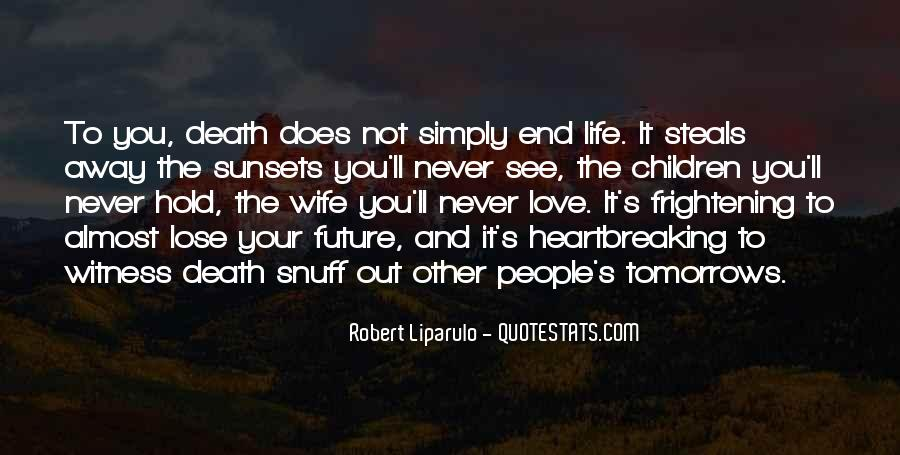 Quotes About Future Life #19334