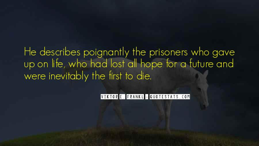Quotes About Future Life #19599
