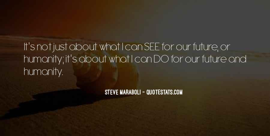 Quotes About Future Life #23108