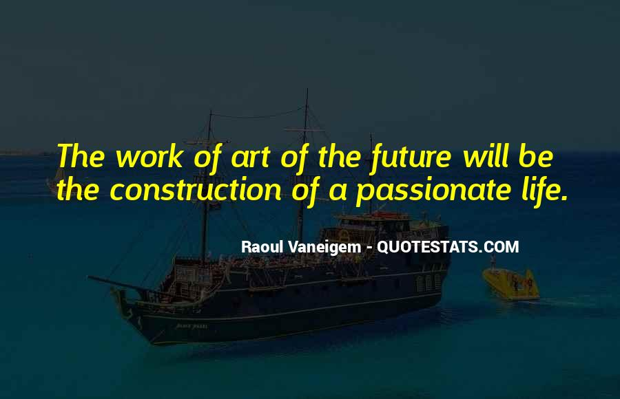 Quotes About Future Life #29643