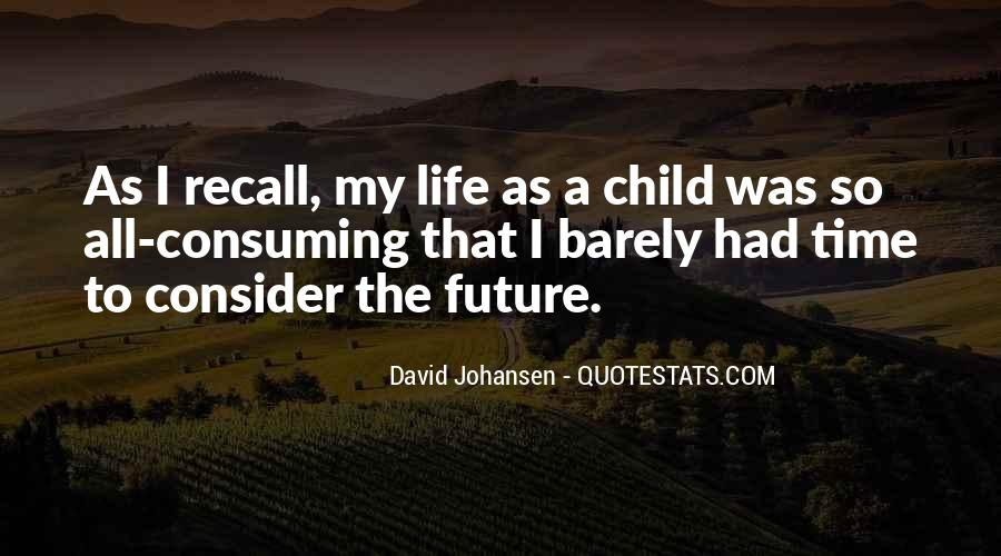 Quotes About Future Life #35126