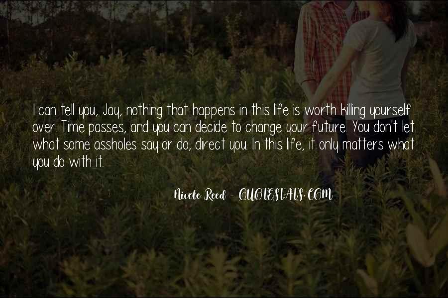 Quotes About Future Life #40816