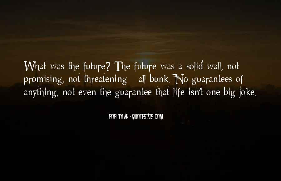 Quotes About Future Life #46976