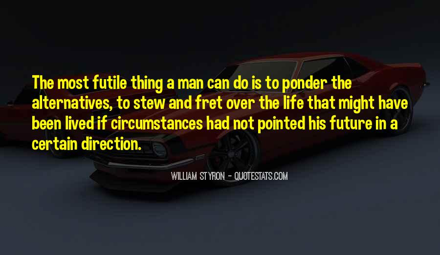 Quotes About Future Life #53007