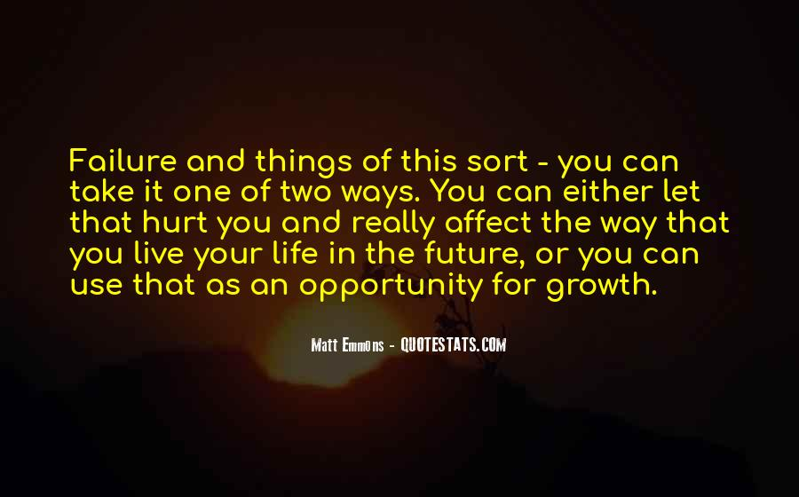 Quotes About Future Life #63753