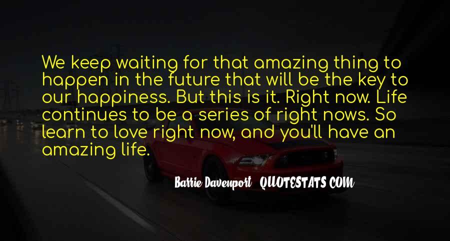 Quotes About Future Life #64813