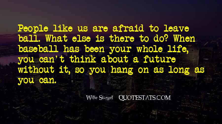 Quotes About Future Life #68387