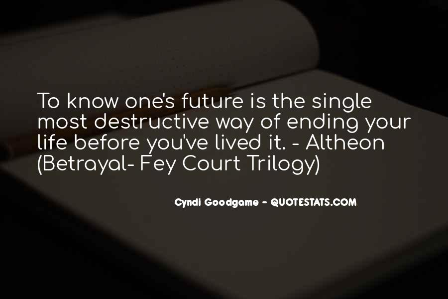 Quotes About Future Life #76664