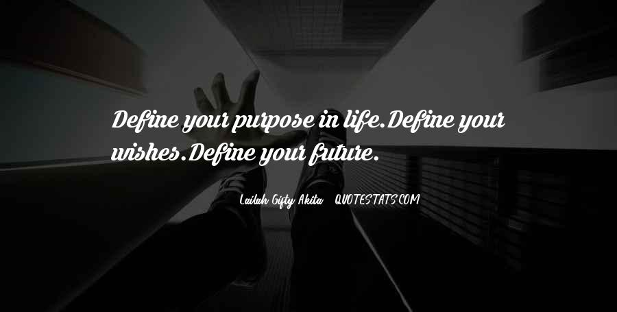 Quotes About Future Life #78562