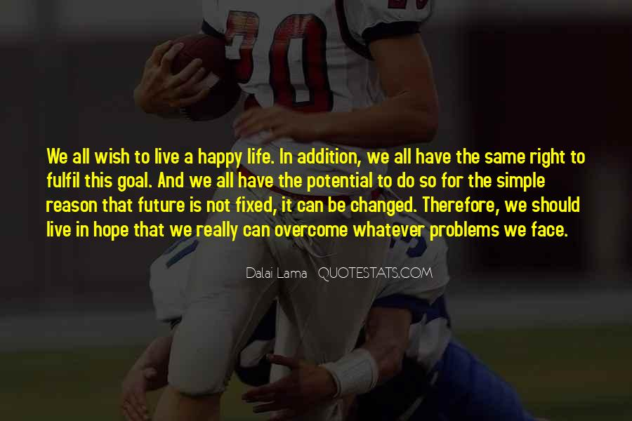 Quotes About Future Life #82383
