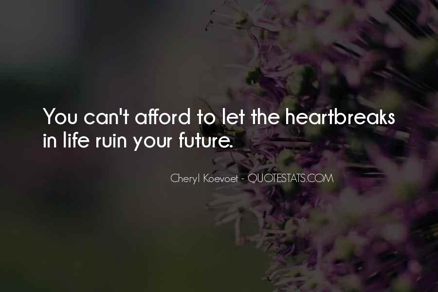 Quotes About Future Life #84484