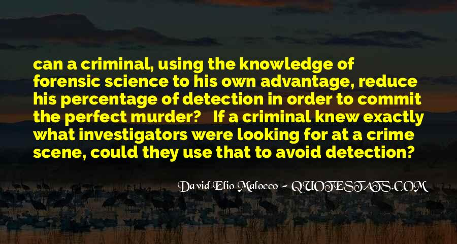 Quotes About Forensic Science #292756