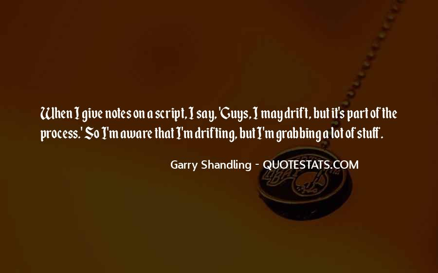 Quotes About Shandling #531454