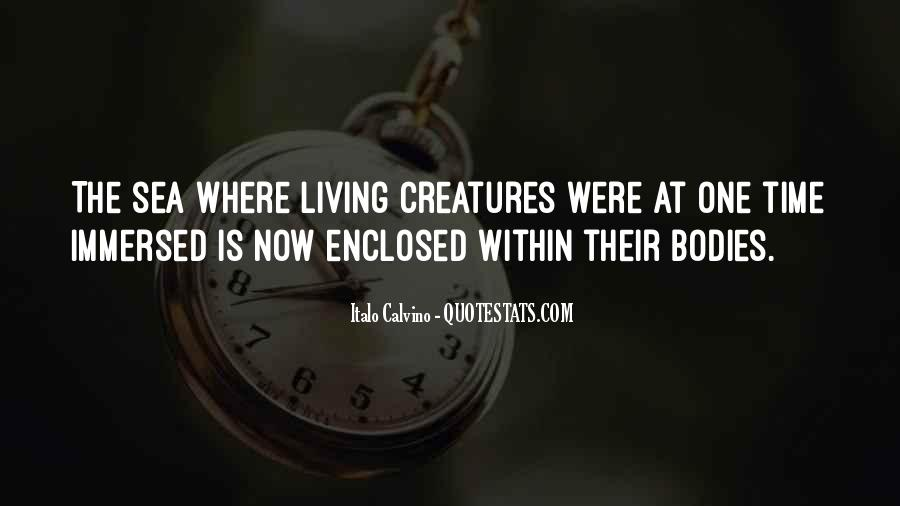 Quotes About Sea Creatures #845518