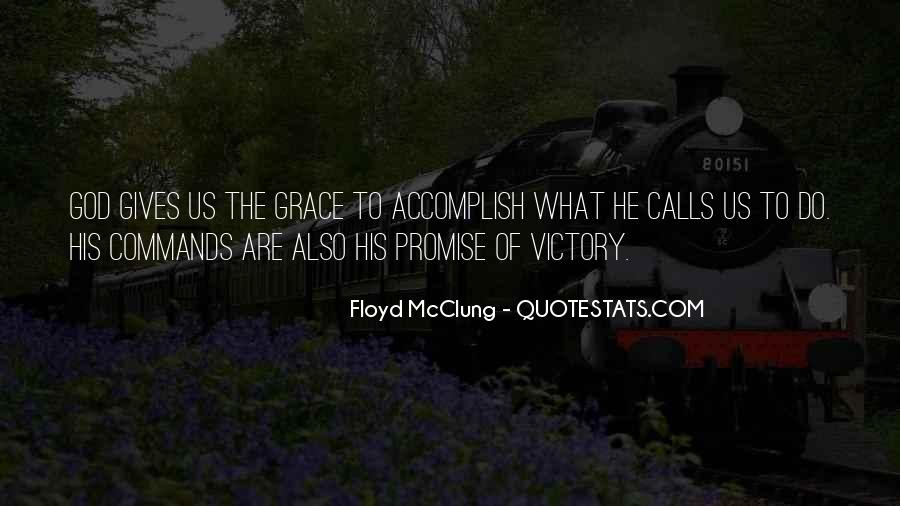 Quotes About What God Gives Us #1284037