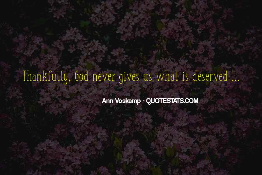 Quotes About What God Gives Us #1578482