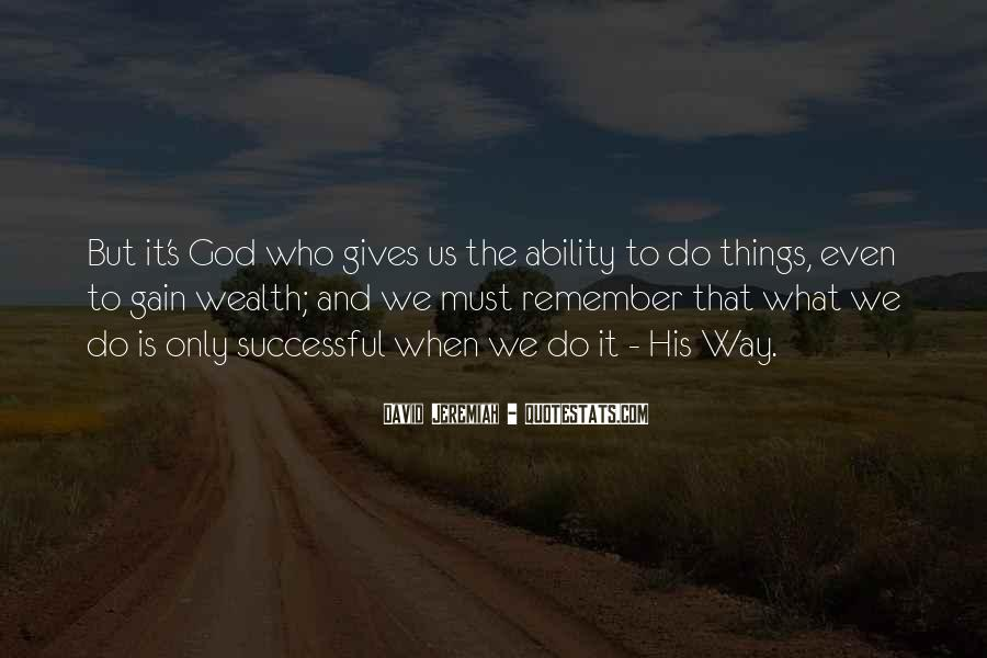 Quotes About What God Gives Us #1642891