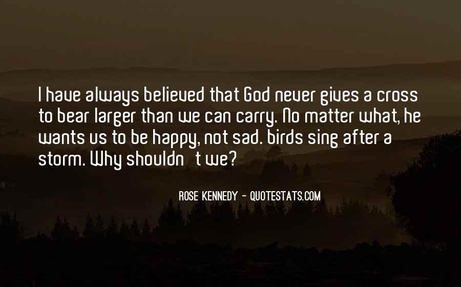 Quotes About What God Gives Us #1787279