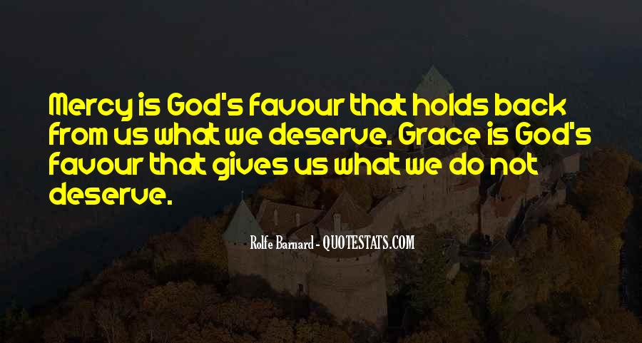 Quotes About What God Gives Us #286542