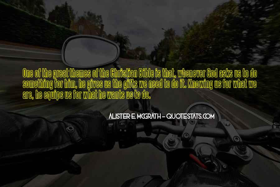 Quotes About What God Gives Us #486542