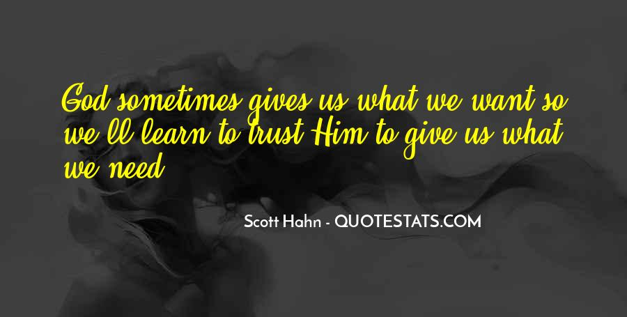Quotes About What God Gives Us #711418