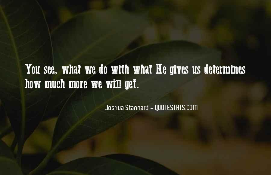 Quotes About What God Gives Us #765913