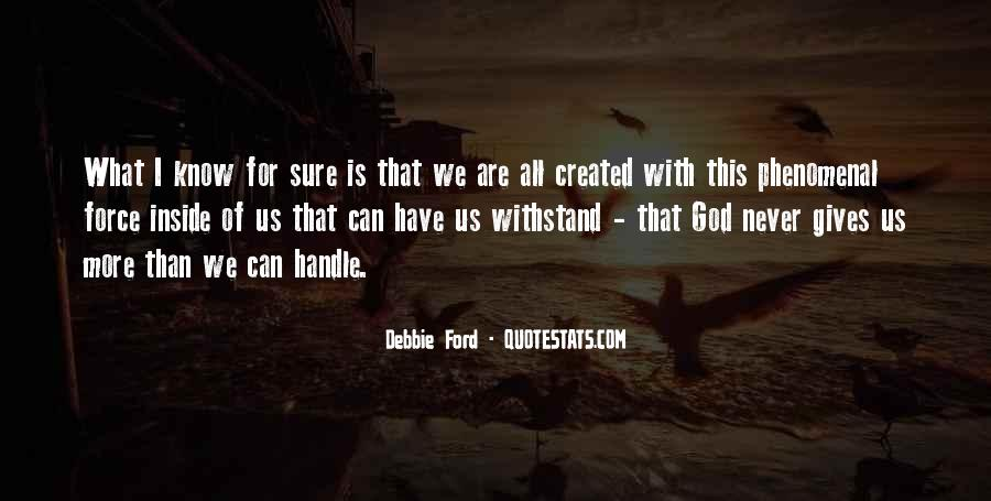 Quotes About What God Gives Us #770407