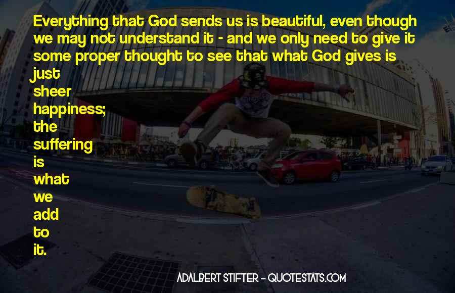 Quotes About What God Gives Us #832990