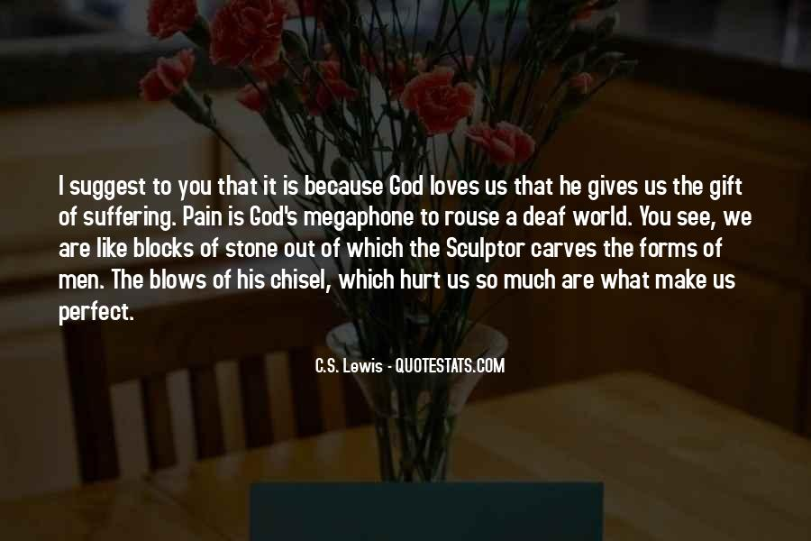 Quotes About What God Gives Us #966999
