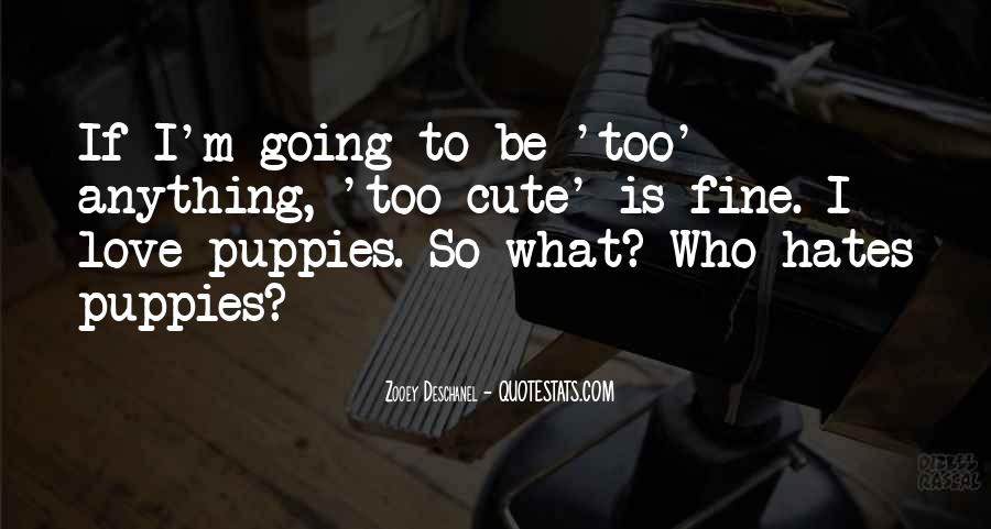 Quotes About Puppies #779939