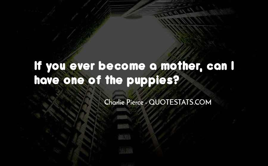 Quotes About Puppies #910779