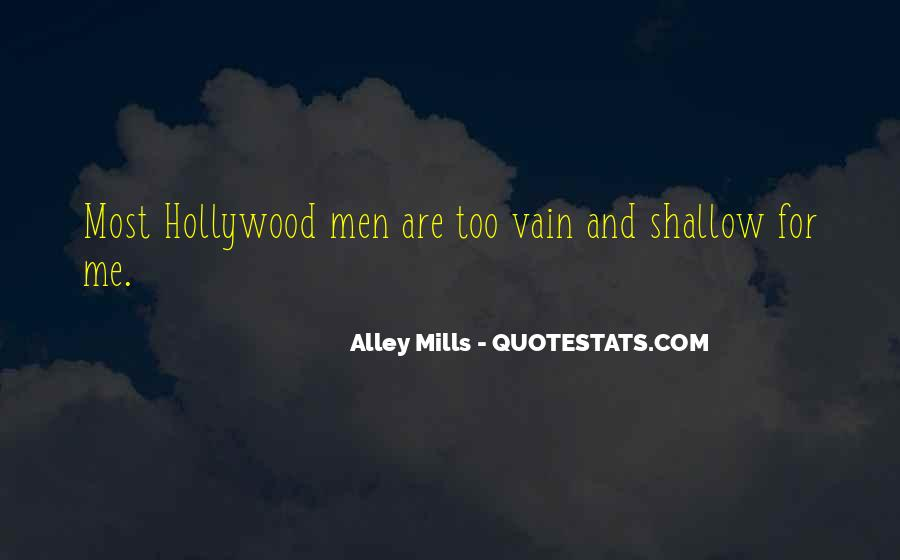 Quotes About Shallow Men #1345935