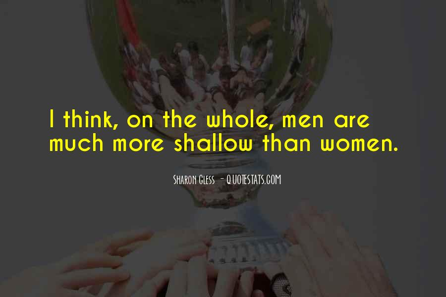 Quotes About Shallow Men #518083