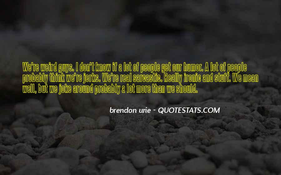 Quotes About Ironic #121732