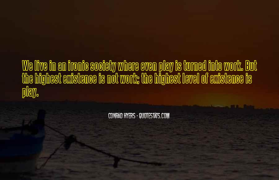 Quotes About Ironic #157778