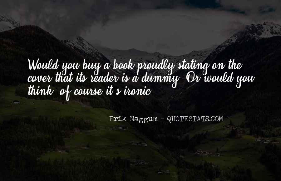 Quotes About Ironic #332205