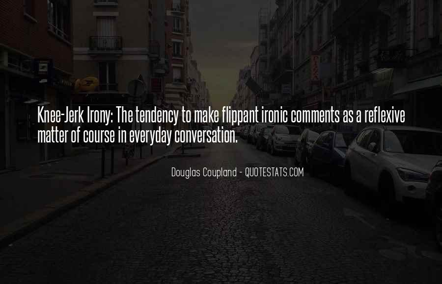Quotes About Ironic #336613